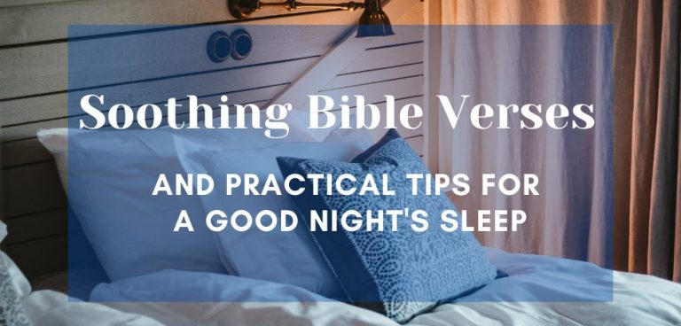 Soothing Bible Verses and Practical Tips for a Good Night's Sleep